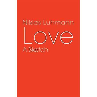Älska en skiss av Luhmann & Niklas
