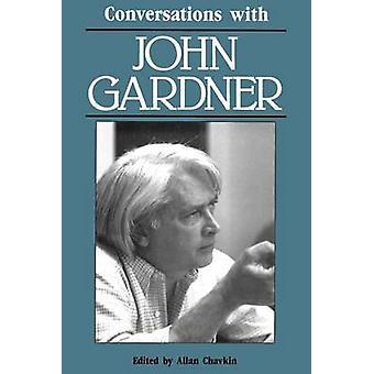 Conversations with John Gardner by Gardner & John