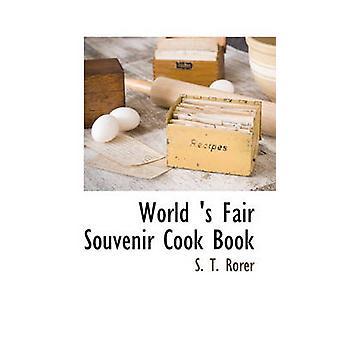 Monde s Souvenir juste Cook Book par Rorer & T. S.