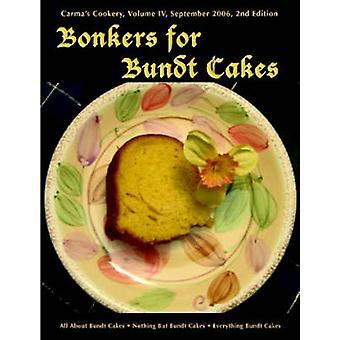Bonkers för Bundt kakor av Pothitt & C. S.