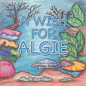 Un deseo de Algie por Russell y Carolee
