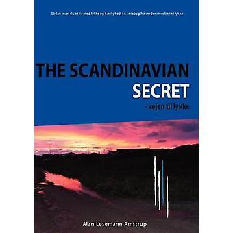 Den skandinaviske hemmelighed af Lesemann Amstrup & Alan