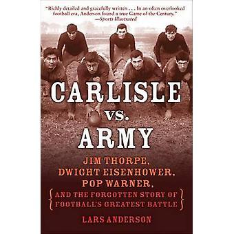 Carlisle vs. Army - Jim Thorpe - Dwight Eisenhower - Pop Warner - and