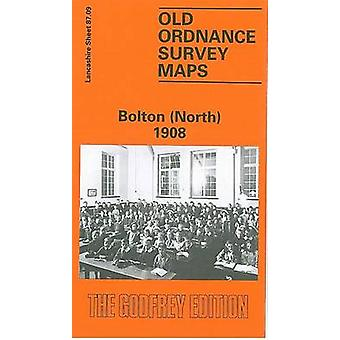Bolton (North) 1908 - Lancashire Sheet 87.09 (Facsimile of 1908 ed) by