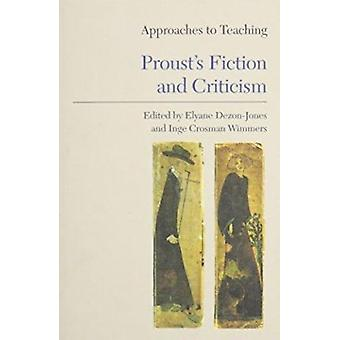 Approaches to Teaching Proust's Fiction and Criticism Book