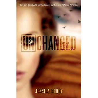 Unchanged by Jessica Brody - Christine Barcellona - 9781250073594 Book