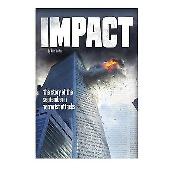 Impact - The Story of the September 11 Terrorist Attacks by Matt Doede