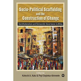 Socio-political Scaffolding and the Construction of Change - Constitut