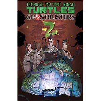 Teenage Mutant Ninja Turtles/Ghostbusters Volume 2 by Erik Burnham -