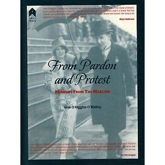 From Pardon to Protest - Memoirs from the Margins by O'malley - Una O'