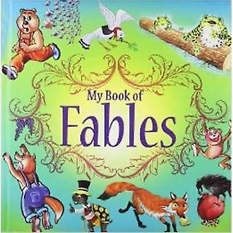 My Book of Fables by Sterling Publishers - 9788120776739 Book