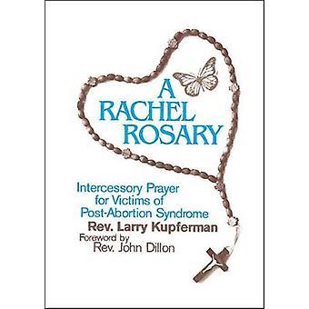 A Rachel Rosary by Larry Kupferman - 9781878718211 Book