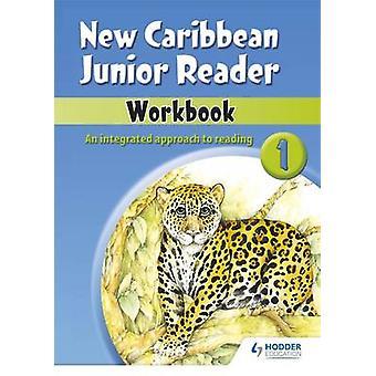 New Caribbean Junior Reader Workbook 1 - 9780602252274 Book