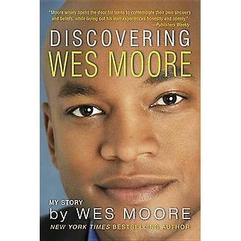 Discovering Wes Moore by Wes Moore - 9780385741682 Book