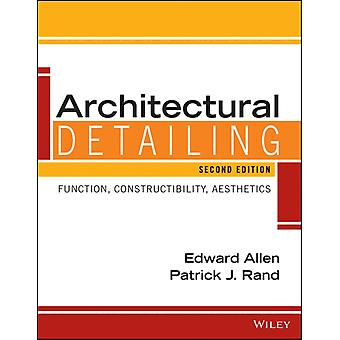 Architectural Detailing: Function Constructibility Aesthetics (Paperback) by Allen Edward Rand Patrick J.