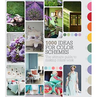 1000 Colour Schemes: The ultimate guide to making colours work (Flexibound) by Starmer Anna