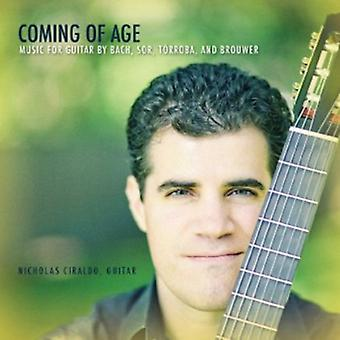 Nicholas Ciraldo - Coming of Age: Music for Guitar by Bach, Sor, T Rroba and Brouwer [CD] USA import