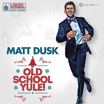 Dusk * Matt - Old School Yule! [Vinyl] USA import