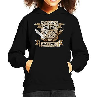 This Is Just How I Roll Dungeons And Dragons Kid's Hooded Sweatshirt