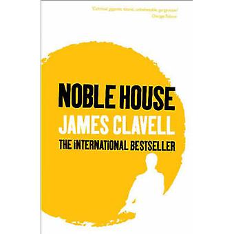 Maison noble de James Clavell - livre 9780340750704