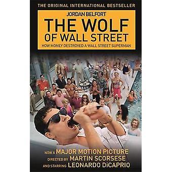 Ulven på Wall Street etter Jordan Belfort - 9781444778120 bok