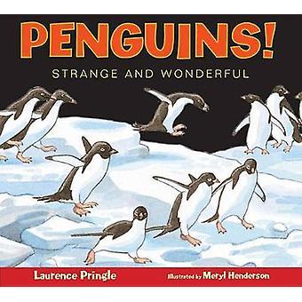 Penguins! by Laurence Pringle - Meryl Henderson - 9781620915912 Book