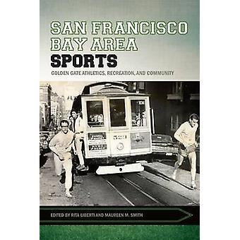 San Francisco Bay Area Sports - Golden Gate Athletics - Recreation - a