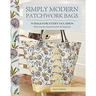 Sacos de Patchwork simplesmente moderno - 10 bolsas para cada ocasião por Janet Deus