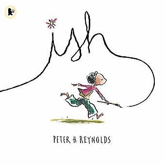 Ish by Peter Reynolds - Peter Reynolds - 9781844282968 Book