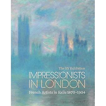 Impressionists in London - French Artists in Exile by Caroline Corbeau