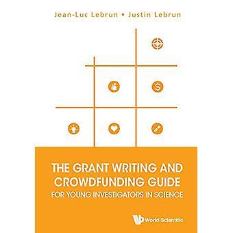 Bevilja skrivande och Crowdfunding Guide för unga utredare i veten