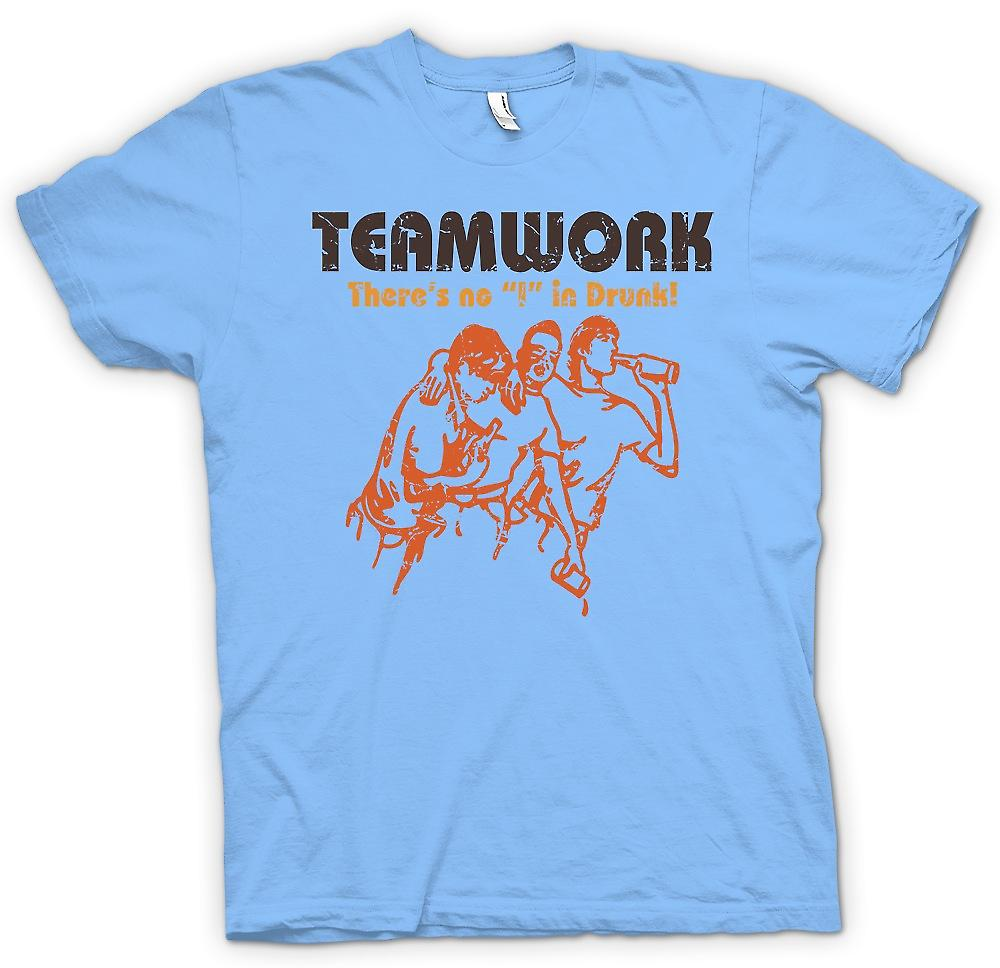 Heren T-shirt - Teamwork - Theres No I In dronken - drinken