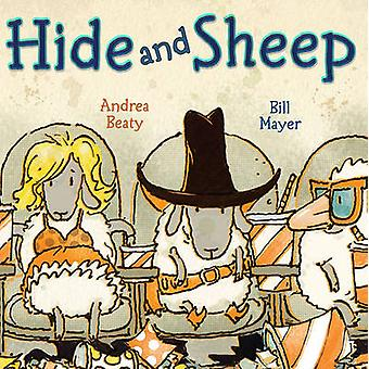 Hide and Sheep by Andrea Beaty - Bill Mayer - 9781416925446 Book