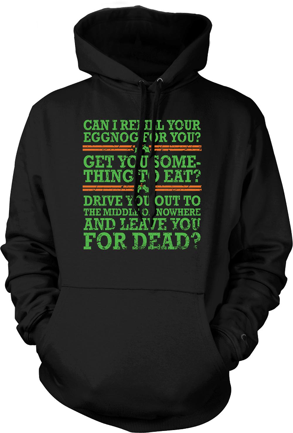 Mens Hoodie - Can I Refil Your Eggnog For You - Funny Christmas