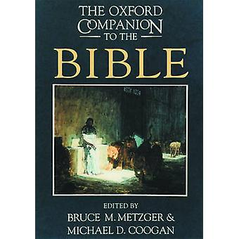 The Oxford Companion to the Bible by Bruce M. Metzger - Michael David