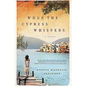 When the Cypress Whispers: A Novel (P.S.)