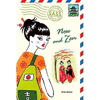 Now and Zen (S.A.S.S.: Students Across the Seven Seas)