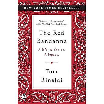 O lenço vermelho: Uma vida. uma escolha. um legado.
