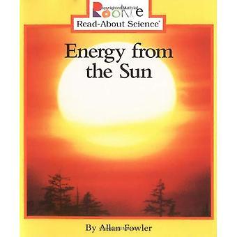 Energi från solen (Rookie läsa-om vetenskap)