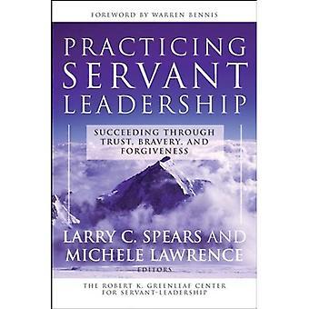 Practicing Servant-Leadership