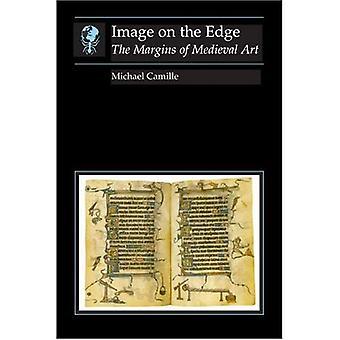 Immagine sul bordo: I margini dell'arte medioevale (saggi di arte e cultura)