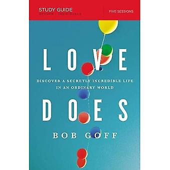 LOVE DOES STUDY GUIDE PB