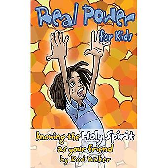 Real Power for Kids: Knowing the Holy Spirit as Your Friend (Real Life (Harrison House))