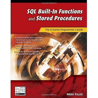 SQL Functions and Stored Procedures: A Practical Guide for the I5/iSeries Programmer