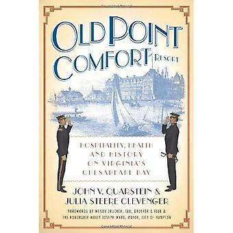 Old Point Comfort Resort (VA): Ospitalità, salute & storia sulla baia di Chesapeake di Virginia
