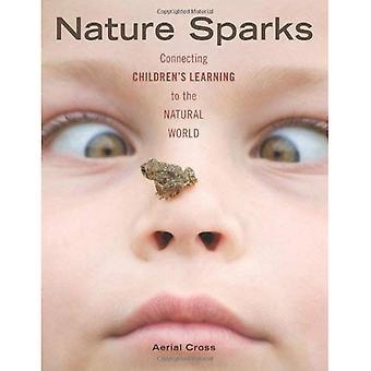 Nature Sparks: Reliant l'apprentissage des enfants au monde naturel
