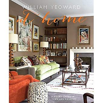 William Yeoward At Home - Elegant living in town and country