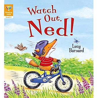 Reading Gems: Watch Out, Ned! (Level 2) (Reading Gems)