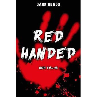 Red Handed (mörka läsningar)