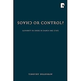 Chaos or Control?: Authority in Crisis in Church and State
